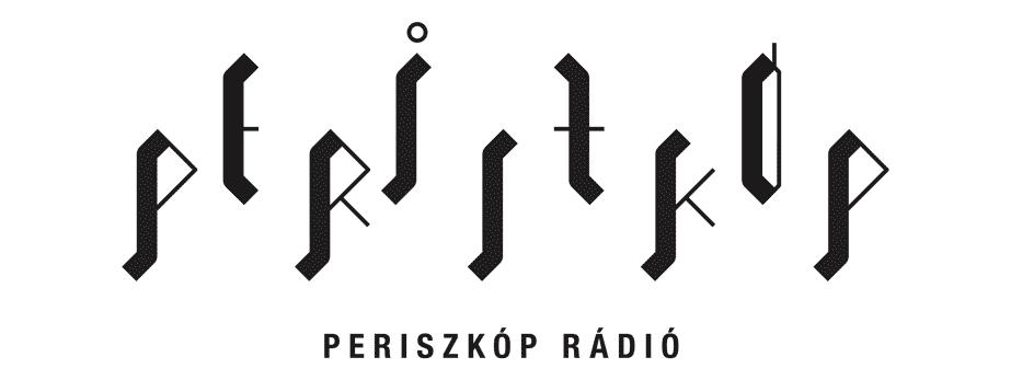 Periszkóp Rádió - Magyarország legkiszámíthatatlanabb rádiója